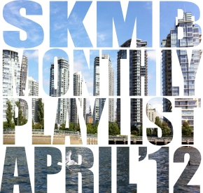 SKMBMonthlyPlaylistApril
