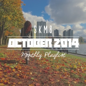 SKMB October 2014 Playlist