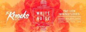 White Noise 1 year anniversary
