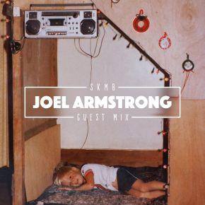SKMB Guest Mix - Joel Armstrong
