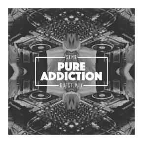 SKMB Guest Mix - Pure Addiction
