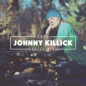 Johnny Killick - SKMB Guest Mix