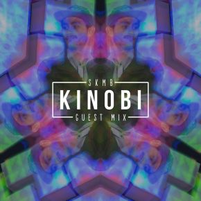 SKMB Guest Mix - Kinobi