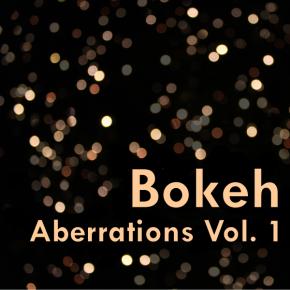 Bokeh - Aberrations